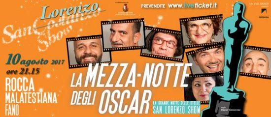 """San Costanzo Show """"La mezza...notte degli Oscar"""" alla Rocca Malatestiana a Fano"""