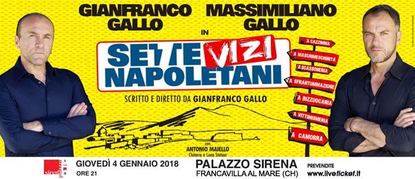 """Gianfranco e Massimiliano Gallo """"Sette vizi napoletani"""" al Palazzo Sirena a Francavilla al Mare"""