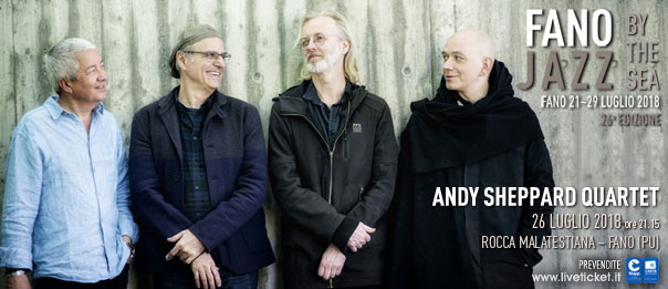 Andy Sheppard Quartet al Fano Jazz by the Sea 2018
