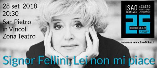 """Isao Festival """"Signor Fellini, Lei non mi piace"""" al Teatro in San Pietro in Vincoli a Torino"""