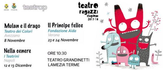 Teatro ragazzi stagione 2017 - 2018 al Teatro Grandinetti di Lamezia Terme