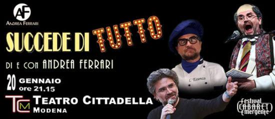 """Andrea Ferrari """"Succede di tutto"""" al Teatro Cittadella di Modena"""