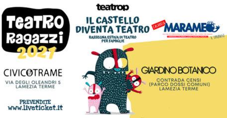 TEATRO RAGAZZI D'ESTATE - Il castello diventa teatro - Marameo Festival a Lamezia Terme