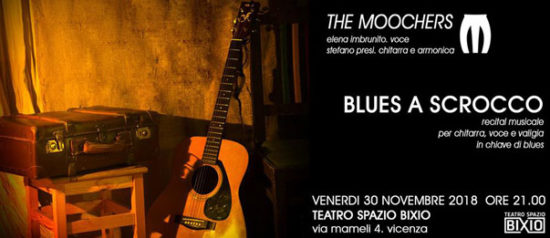 Blues a scrocco by The Moochers al Teatro Spazio Bixio di Vicenza