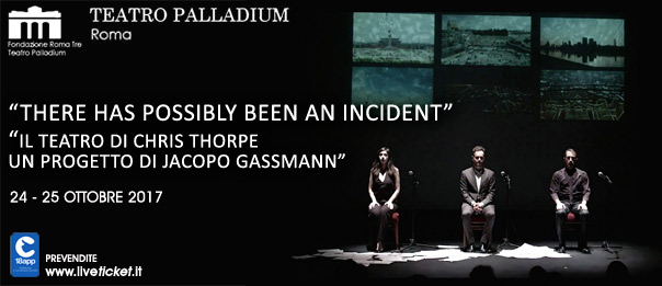 """There has possibly been an incident"" al Teatro Palladium a Roma"