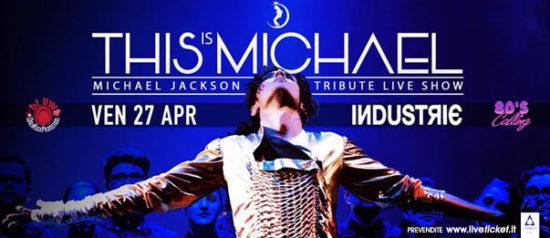 This Is Michael + 80's Calling al Industrie Disco di Catania