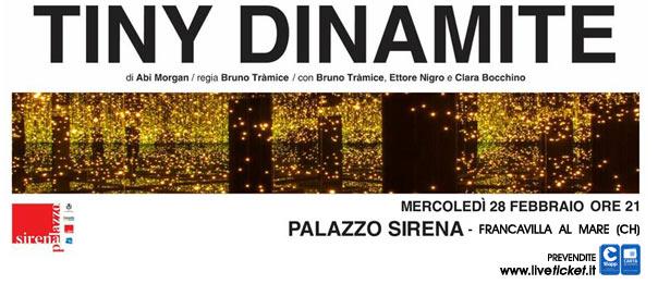 Tiny Dinamite al Palazzo Sirena a Francavilla al Mare