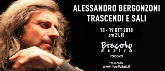 """Alessandro Bergonzoni """"Trascendi e sali"""" al Piccolo Teatro di Padova"""