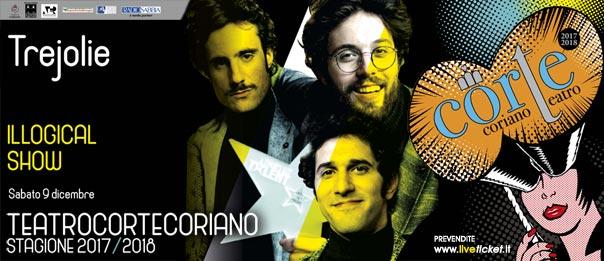 """Trejolie """"Illogical show"""" al Teatro CorTe di Coriano"""