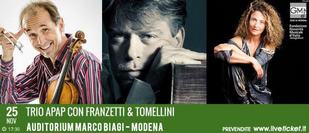 Trio Apap con Franzetti & Tomellini all'Auditorium Marco Biagi di Modena