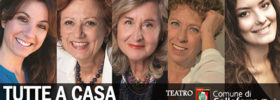 """Paola Gassman """"Tutte a casa"""" al Teatro Vittorio Veneto di Colleferro"""