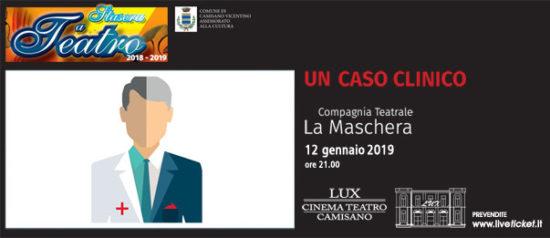 Un caso clinico al Teatro Lux di Camisano Vicentino