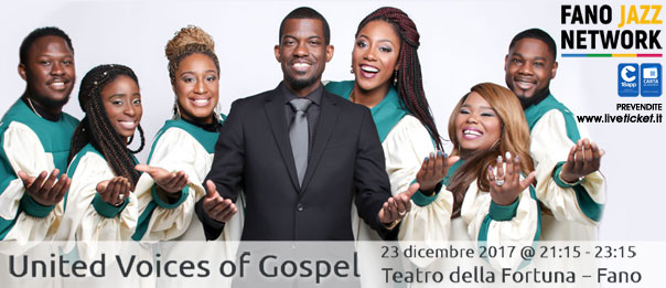 United Voices of Gospel – Gospel Fano 2017 al Teatro della Fortuna a Fano