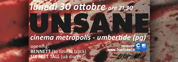 Unsane / Bennett / Six Feet Tall Rockin' Umbria winter edition al Cinema Metropolis di Umbertide