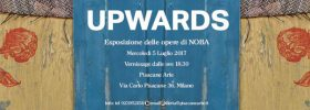 Upwards alla Galleria Pisacane Arte a Milano