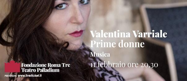 Prime Donne - Valentina Varriale al Teatro Palladium a Roma