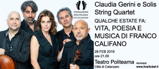 """Claudia Gerini e Solis String Quartet """"Qualche estate fa: vita, poesia e musica di Franco Califano"""" al Teatro Politeama di Catanzaro"""