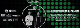 Waves Party w/ Promise Land opening season Ultra Beat a Monteforte Irpino