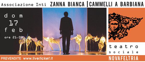 Zanna Bianca e Cammelli a Barbiana al Teatro Sociale di Novafeltria